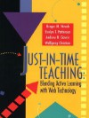 Just-In-Time Teaching: Blending Active Learning with Web Technology - Gregor Novak, Wolfgang Christian, Andrew Gavrin