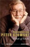 Remembering Peter Gzowski: A Book of Tributes - Shelagh Rogers