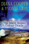 The Silent Stones Colour Oracle - Diana Cooper, Yvonne Gray