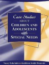 Case Studies about Children and Adolescents with Special Needs - Nancy Halmhuber