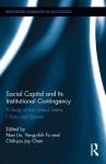 Social Capital and the Context of Political and Cultural Regimes - Nan Lin, Yang-chih Fu, Jay Chih-Jou Chen
