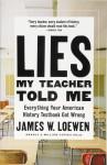Lies My Teacher Told Me - James W. Loewen