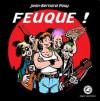 Feuque ! - Jean-Bernard Pouy