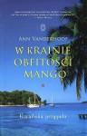 W krainie obfitości mango. Karaibska przygoda