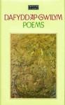 The Welsh Classics Vol. 1: Dafydd AP Gwilym: Poems (Welsh Classics Vol. 1) - Dafydd ap Gwilym