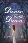 Dance until Dawn (Choc Lit) - Berni Stevens