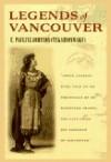 Legends of Vancouver - E. Pauline Johnson, Robin Laurence