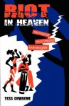 Riot in Heaven, 2nd Edition - Osonye Tess Onwueme