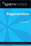 Regeneration (SparkNotes Literature Guide Series) - SparkNotes Editors