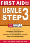 First Aid for the USMLE Step 3, Third Edition (First Aid USMLE) - Tao Le, Vikas Bhushan, Herman Bagga