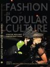 Fashion in Popular Culture - Joseph H Hancock, Toni Johnson Woods, Vicki Karaminas
