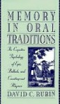 Memory in Oral Traditions - David Rubin