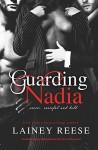 Guarding Nadia - Lainey Reese
