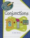 Conjunctions - Katie Marsico, Kathleen Petelinsek