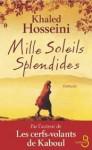 Mille Soleils splendides - Khaled Hosseini, Valérie Bourgeois