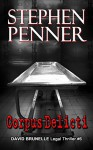 Corpus Delicti (David Brunelle Legal Thrillers Book 6) - Stephen Penner