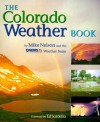 The Colorado Weather Book - Mike P. Nelson, Mike Nelson
