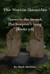 The Noricin Chronicles: Chronicle the Second - Mark Sheldon
