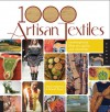 1,000 Artisan Textiles: Contemporary Fiber Art, Quilts, and Wearables - Sandra Salamony, Gina M Brown