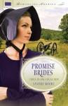 Promise Brides - S. Dionne Moore