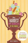 Will Shortz Presents The Hardest Sudoku in the World: Puzzles from the World Sudoku Championships - Will Shortz