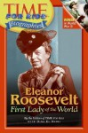 Time For Kids: Eleanor Roosevelt: First Lady of the World - Time for Kids, Dina El Nabli