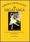 The Legat Saga: Nicolai Gustavovitch Legat 1869-1937 - John Gregory
