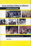 Racial and Ethnic Politics in California: Continuity and Change, vol. 3 - Sandra Bass, Bruce E. Cain