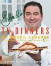 Emeril's TV Dinners: Kickin' It Up a Notch with Recipes from Emeril Live and Essence of Emeril - Emeril Lagasse