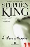 A Hora do Vampiro - Carlos Pereira, Eda Lyra, Stephen King