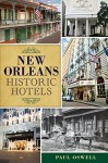 By Paul Oswell New Orleans Historic Hotels (Landmarks) [Paperback] - Paul Oswell