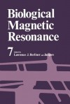 Biological Magnetic Resonance: Volume 7 - Lawrence Berliner, Jacques Reuben