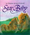 Star Baby - Ian Whybrow, Jason Cockcroft