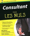 Consultant Pour les Nuls (French Edition) - Peter Economy, Ralph HABABOU, Bob Nelson