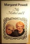 My Mother and I - Margaret Powell