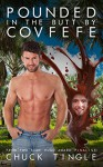 Pounded In The Butt By Covfefe - Chuck Tingle