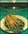 Spring Pleasures: A Southern Seasons Book (Southern Seasons) - Martha Phelps Stamps