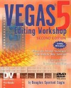 Vegas 5 Editing Workshop [With DVD] - Douglas Spotted Eagle