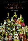 Antique Porcelain - John Sandon
