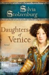 Daughters of Venice - Silvia Stolzenburg
