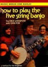 How to Play the Five-String Banjo - The Dick Weissman Method, Vol. I - Hal Leonard Publishing Company