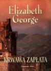 Krwawa zapłata - Elizabeth George