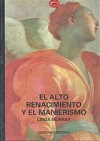 El Alto Renacimiento Y El Manierismo - Linda Murray, Carlos Milla Soler