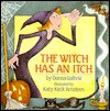 The Witch Has an Itch - Donna Guthrie