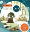 6 Steps to Design on a Dime - HGTV Books, Amber D. Barz, Vicki L. Ingham
