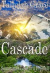 Cascade (Stories of Starsdale) - Tallulah Grace