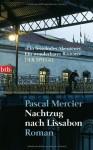Nachtzug nach Lissabon von Pascal Mercier Ausgabe 15. Auflage (2006) - Pascal Mercier