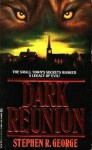 Dark Reunion - Stephen R. George