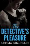 The Detective's Pleasure - Christa Tomlinson
