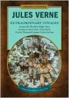 Extraordinary Voyages: Around the World in Eighty Days, Journey to the Center of the Earth, Twenty Thousand Leagues Under the Seas (Library of Wonder) - Jules Verne, William Butcher, Nate Pride